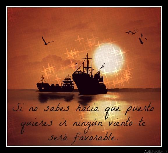 Si no sabes hacia que puerto quieres ir ningún viento te será favorable.