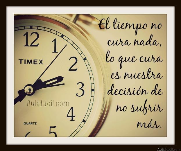 el tiempo no cura nada