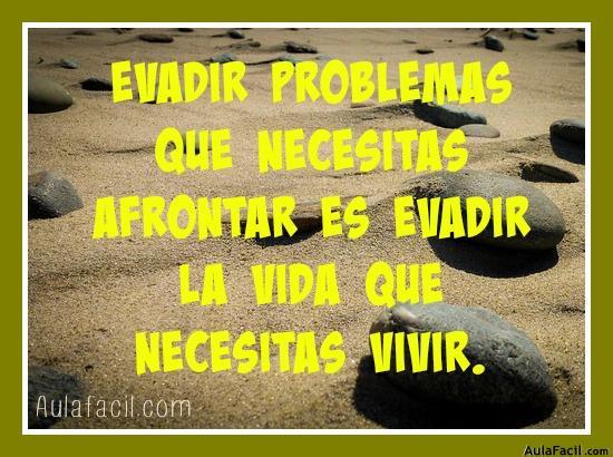 evadir problemas