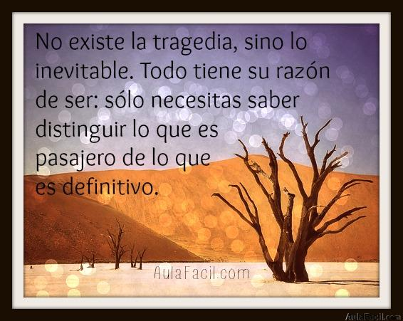 no existe la tragedia