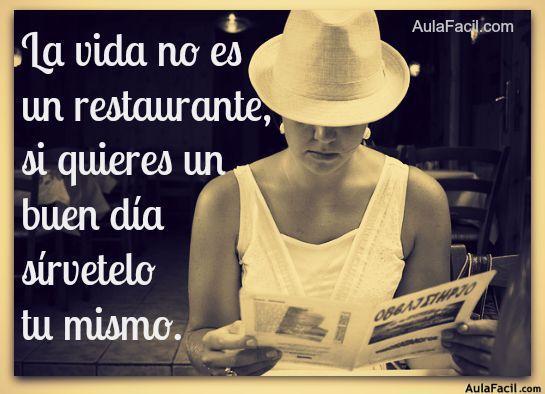 la vida no es un restaurante